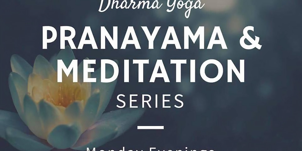 Pranayama & Meditation Series