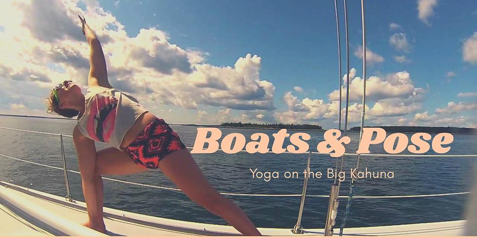 Boats & Pose: Yoga on the Big Kahuna