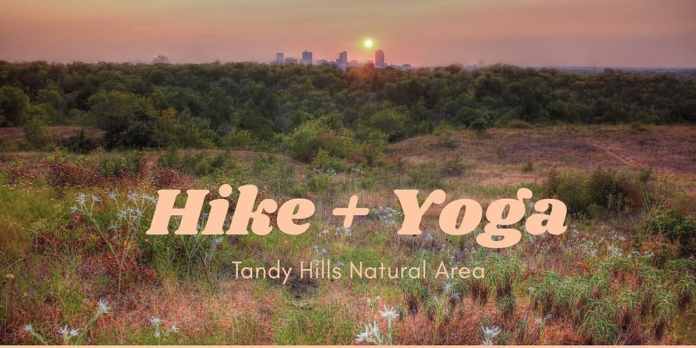 Hike + Yoga at Tandy Hills Natural Area
