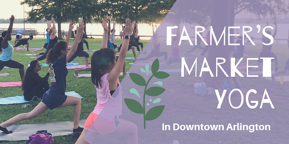 Farmer's Market Yoga in Downtown Arlington