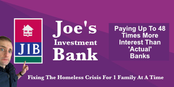 Investment Your Money In Joe's Investment Bank - Let Your Money Earn You Money While You Sleep
