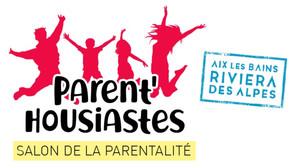 Parent'housiastes, le salon de la parentalité à Aix les Bains les 14 et 15 novembre 2020