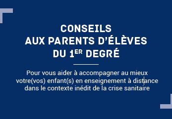 Conseils aux parents d'élèves du 1er degré