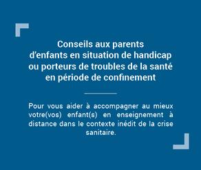 Conseils aux parents d'enfants en situation de handicap ou porteurs de troubles de la santé - confin