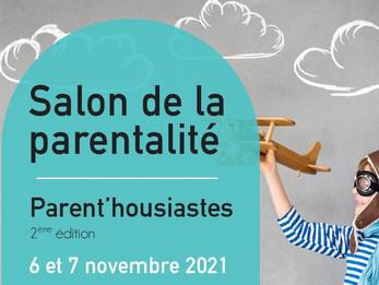 Parent'housiastes, le salon de la parentalité à Aix les Bains les 6 et 7 nov. 2021