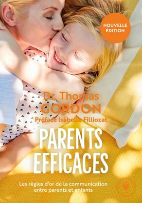"""Réédition du Best Seller """"Parents Efficaces"""" de Thomas Gordon"""