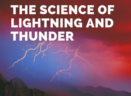 The Science of Thunder and Lightning