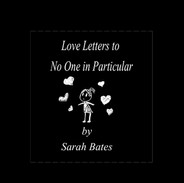 Love Letters to No One in Particular