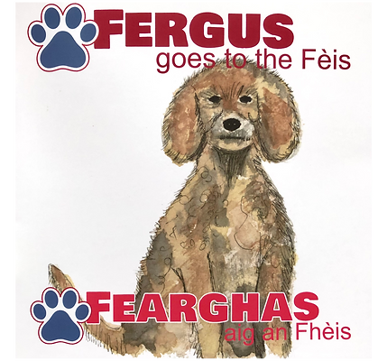 Fergus goes to the Fèis - book by Liz Jack