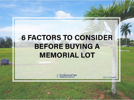 6 Factors to Consider when Buying Memorial Lot