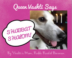 Queen Vashti Says: Shabbat Shalom