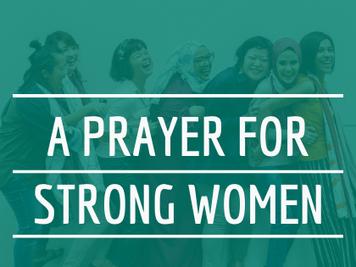 A Prayer For Strong Women
