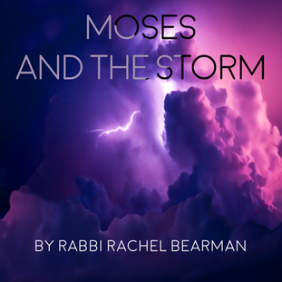 Moses & the Storm