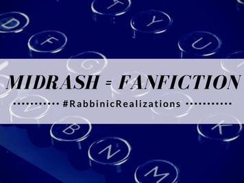 Midrash = Fanfiction