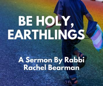Be Holy, Earthlings