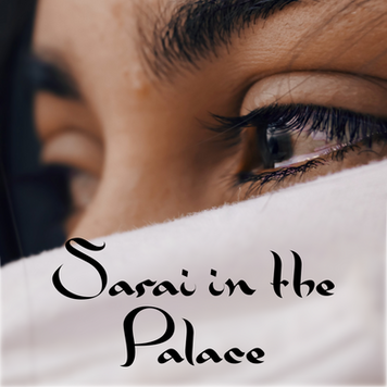 Sarai in the Palace (A Midrash for Lech Lecha)