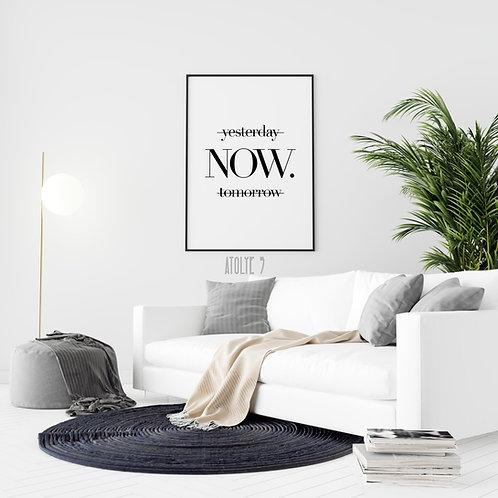 Now Yazılı/ Motto Poster