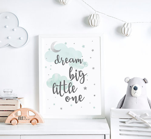 Dream Big Little One / Mavi Seri Poster ÇO017