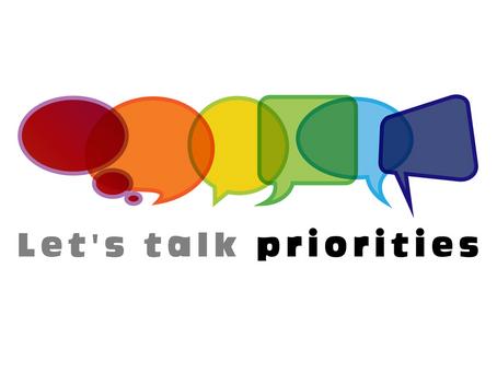 Let's talk prorities