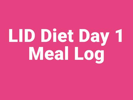 Day 1 - LID diet