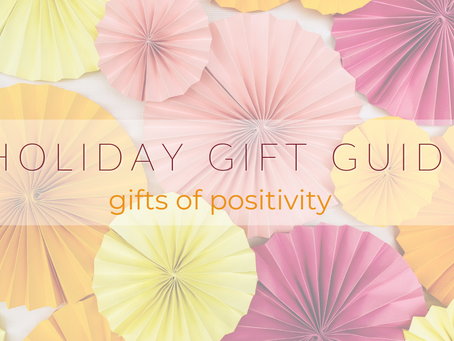 Gifts for the positive thinker