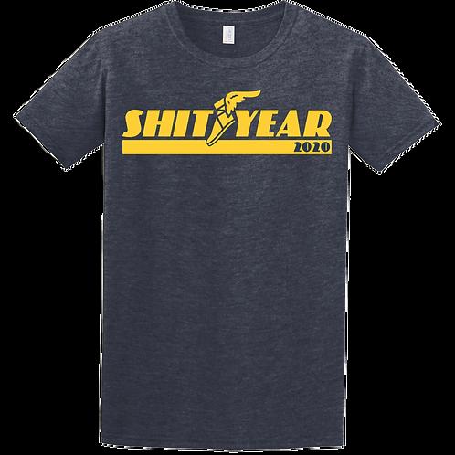 Shit Year 2020 Tee