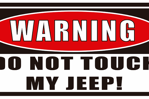 Do Not Touch Jeep Decal