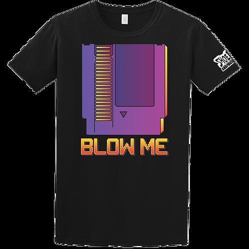 Blow MeTee