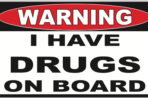 Drugs on Board Decal