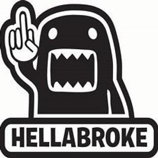 Hella Broke Decal