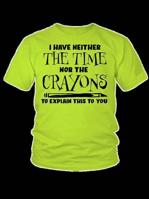 Not Enough Crayons Tee