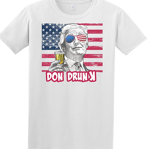 DON DRUNK TEE