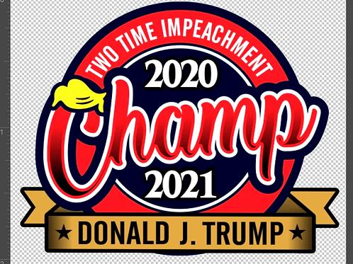 Impeachment Champ Decal