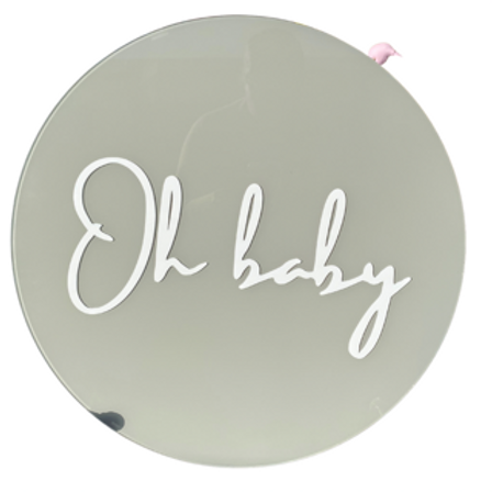 Oh baby acrylic sign rental