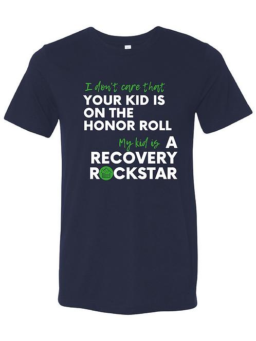 My Kid's a Recovery Rockstar T-Shirt