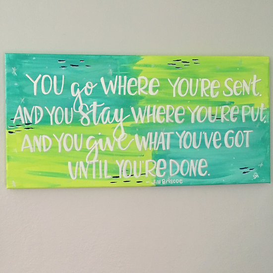 Jill Briscoe hand lettered quote -painted canvas