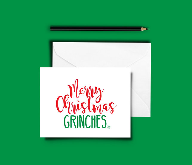 Merry Christmas Grinches - Christmas Card