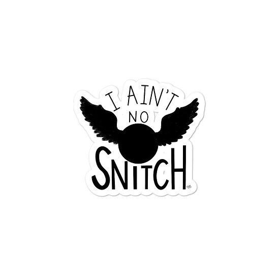 "I Ain't No Snitch - Harry Potter | 3"" Die Cut Weatherproof Vinyl Sticker"