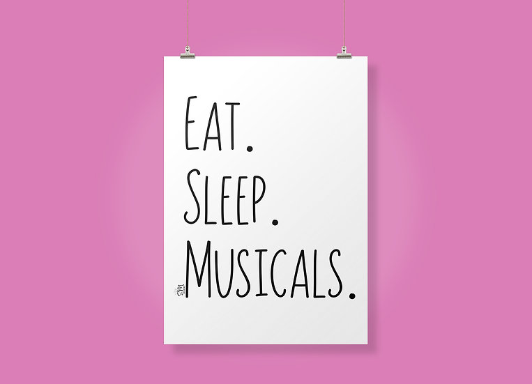 Eat. Sleep. Musicals.