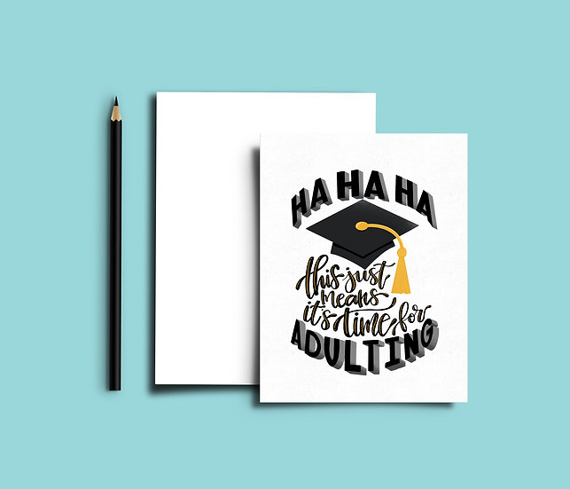 This Just Means It's Time for Adulting - Graduation Card