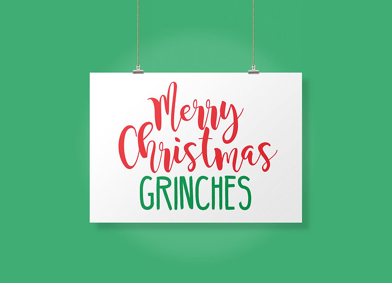 Merry Christmas Grinches