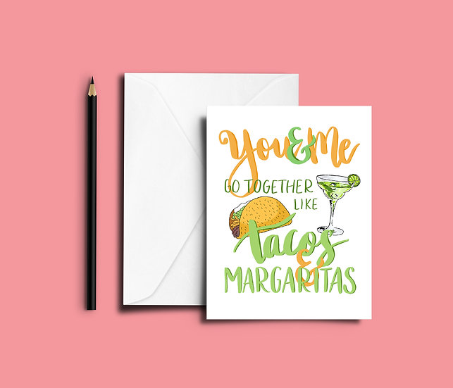 Tacos & Margaritas - You & Me Series - Card No. 6