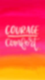 Courage Over Comfort.jpg