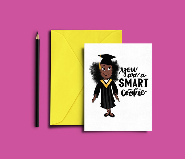 You are a Smart Cookie - Graduation Card