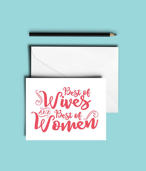 Best of Wives, Best of Women Card