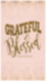 Grateful & Blessed Lock Screen
