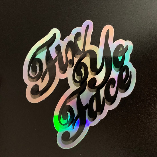 "Fix Yo Face Holographic | 3"" Die Cut Weatherproof Vinyl Sticker"