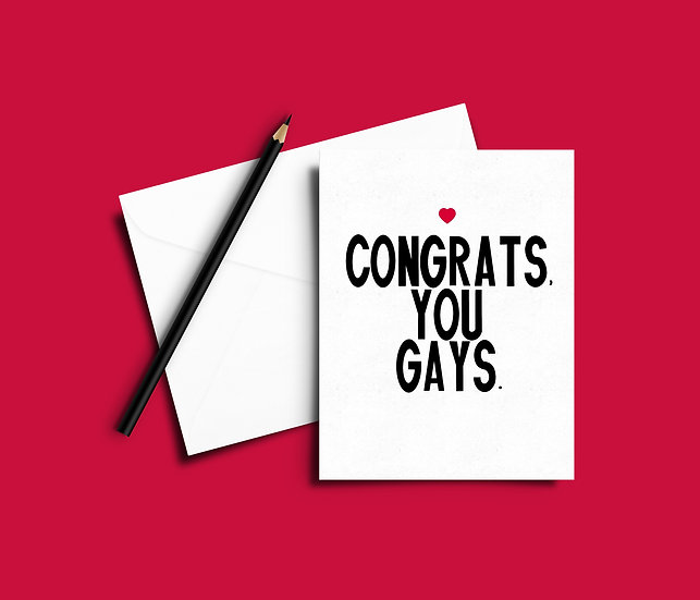 Congrats You Gays - Wedding Card