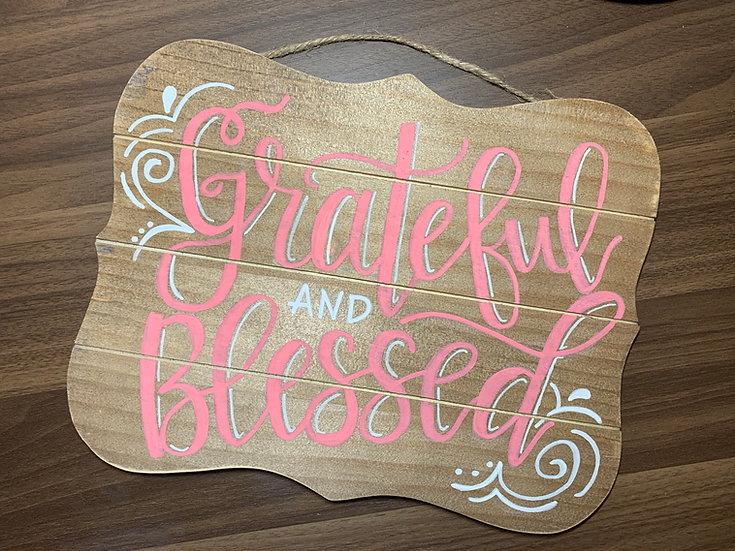 Grateful and Blessed Wooden Palette Sign