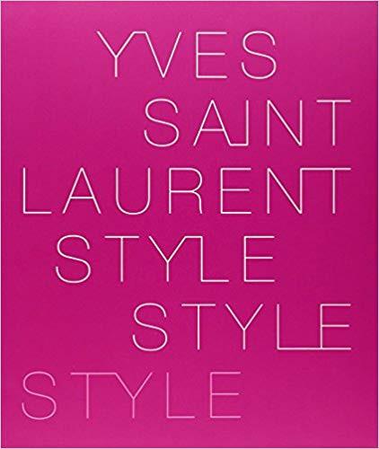 Yves Saint Laurent - Style